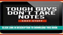 Collection Book Tough Guys Don t Take Notes: Loan this eBook to a Service Member (Easy Stuff)