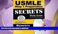 READ BOOK  USMLE Step 1 Preparation Secrets Study Guide: USMLE Exam Review for the United States