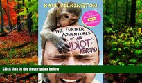 Big Deals  The Further Adventures of an Idiot Abroad  Best Seller Books Best Seller