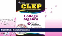 READ  CLEP College Algebra with CD (REA) - The Best Test Prep for the CLEP Exam (Test Preps)  GET
