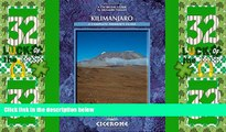 Big Deals  Kilimanjaro: A Trekker s Guide (Cicerone Mountain Walking S)  Full Read Most Wanted