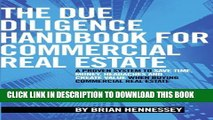 New Book The Due Diligence Handbook For Commercial Real Estate: A Proven System To Save Time,