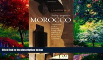 Big Deals  Buying a Property in Morocco - Your essential guide to purchasing, letting, selling and