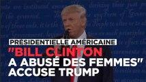 """Donald Trump accuse Bill Clinton d'avoir """"abusé des femmes"""""""