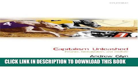 Collection Book Capitalism Unleashed: Finance, Globalization, and Welfare