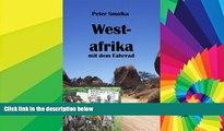 Must Have PDF  Westafrika mit dem Fahrrad: Mit dem Rad durch Marokko, Mauretanien, Senegal, Mali,