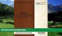 """Must Have PDF  Aghien, un terroir ebrie: Quinze ans de """"technostructure"""" en Cote d Ivoire (Atlas"""