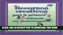 Collection Book Recursos creativos para la primera infancia (Spanish Version Creative Resources