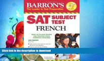 READ BOOK  SAT Subject Test French: With 3 Audio CDs (Barron s SAT Subject Test French (W/CD))