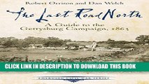 Collection Book The Last Road North: A Guide to the Gettysburg Campaign, 1863 (Emerging Civil War