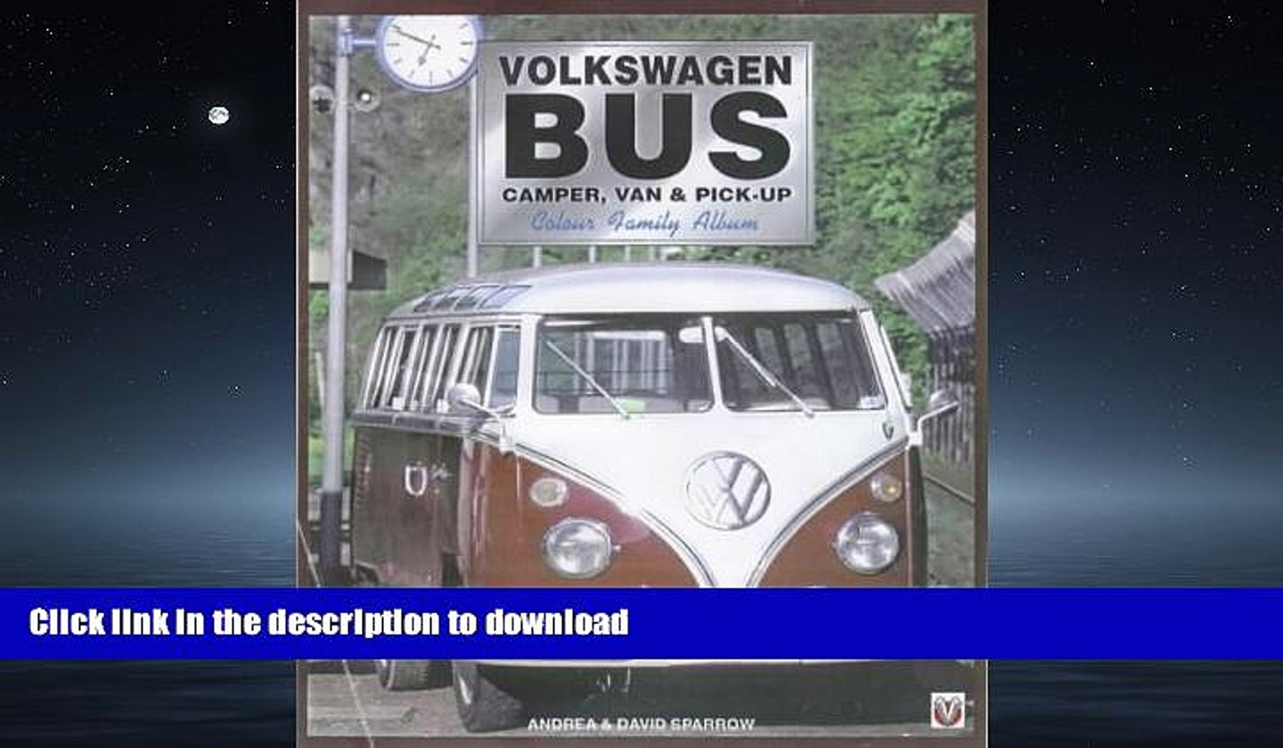 Download Volkswagen Bus Camper Van Pick Up Colour Family Album Read Now Pdf Online Video Dailymotion