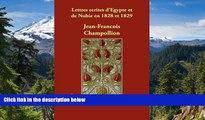Big Deals  Lettres ecrites d Egypte et de Nubie en 1828 et 1829 (French Edition)  Full Read Best