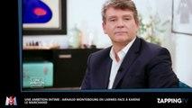 Une ambition intime : Arnaud Montebourg en larmes face à Karine Le Marchand