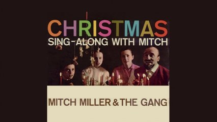 mitch miller the gang christmas sing along with mitch full album sur orange vidos