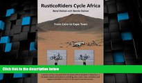 Big Deals  RusticoRiders Cycle Africa: From Cairo to Cape Town  Best Seller Books Best Seller