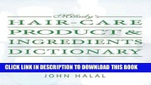 [PDF] Hair Care Product and Ingredients Dictionary (Milady s Hair Care Product Ingredients