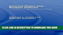 [Read PDF] Interest Rates and Budget Deficits: A Study of the Advanced Economies (Routledge