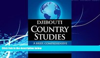 Big Deals  DJIBOUTI Country Studies: A brief, comprehensive study of Djibouti  Best Seller Books