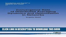 [PDF] Convergence Rate of Distributed Averaging Dynamics and Optimization in Networks (Foundations