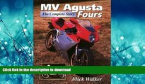 FAVORIT BOOK MV Agusta Fours : The Complete Story READ EBOOK