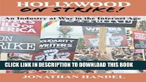 [PDF] Hollywood on Strike!: An Industry at War in the Internet Age - The Writers Guild (WGA)