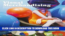 [PDF] Visual Merchandising, Third edition: Windows and in-store displays for retail Full Online