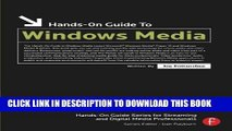 [PDF] Hands-On Guide to Windows Media (Hands-On Guide Series) Full Online