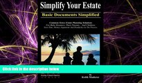 complete  Simplify Your Estate - Basic Documents Simplified