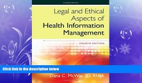 complete  Legal and Ethical Aspects of Health Information Management