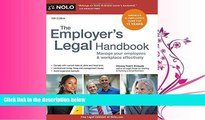 complete  Employer s Legal Handbook, The: Manage Your Employees   Workplace Effectively