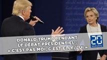 Donald Trump pendant le débat présidentiel : « c'est pas moi, c'est elle/lui »