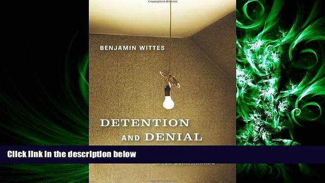 read here  Detention and Denial: The Case for Candor after Guantánamo
