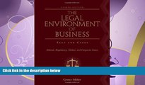 different   The Legal Environment of Business: Text and Cases: Ethical, Regulatory, Global, and