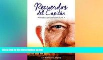 Full [PDF]  RECUERDOS DEL CAPITAN: Mosaicos de la Venezuela Rural (Spanish Edition)  READ Ebook