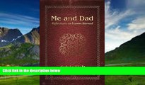 Big Deals  Me and Dad: Reflections on Lessons Learned  Best Seller Books Most Wanted