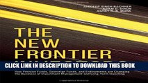 [Read PDF] The New Frontier Investors: How Pension Funds, Sovereign Funds, and Endowments are