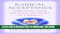 [PDF] Radical Acceptance: Embracing Your Life With the Heart of a Buddha Popular Collection