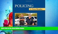 FULL ONLINE  Policing: A Text/Reader (SAGE Text/Reader Series in Criminology and Criminal Justice)