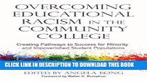 [PDF] Overcoming Educational Racism in the Community College: Creating Pathways to Success for