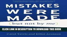 [PDF] Mistakes Were Made (but Not by Me): Why We Justify Foolish Beliefs, Bad Decisions, and