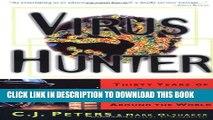 [PDF] Virus Hunter: Thirty Years of Battling Hot Viruses Around the World Popular Online