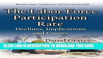 [PDF] The Labor Force Participation Rate: Declines, Implications and Causes (Business Issues,