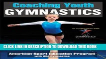 [Read PDF] Coaching Youth Gymnastics (Coaching Youth Sports) Download Online