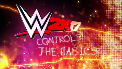WWE 2K17 : Controls The Basics