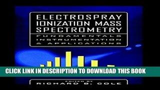 [PDF] Electrospray Ionization Mass Spectrometry: Fundamentals, Instrumentation, and Applications