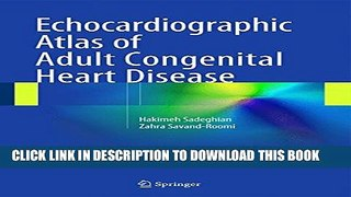 [PDF] Echocardiographic Atlas of Adult Congenital Heart Disease Popular Collection