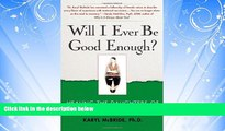Books to Read  Will I Ever Be Good Enough?: Healing the Daughters of Narcissistic Mothers  Best