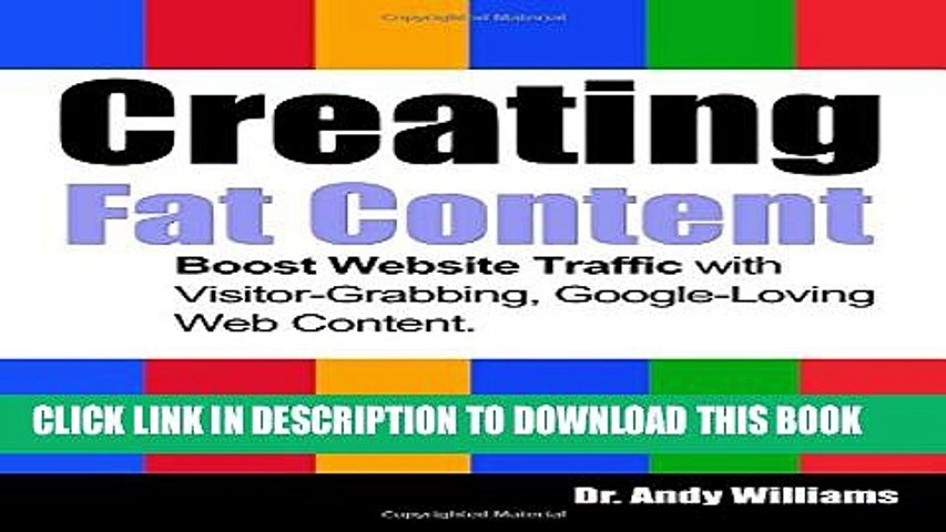 [PDF] Creating Fat Content: Boost Website Traffic with Visitor-Grabbing, Google-Loving Web Content