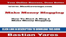 [PDF] Make Money Blogging: How To Start a Blog   Make Money Online Blogging Full Colection
