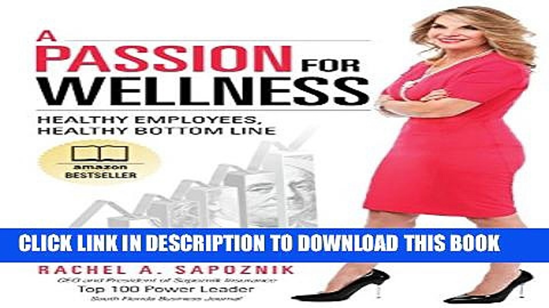 [PDF] A Passion For Wellness: Healthy Employees, Healthy Bottom Line Popular Online